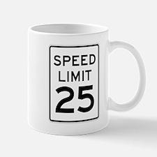 Speed Limit 25 Sign Mug