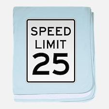 Speed Limit 25 Sign baby blanket
