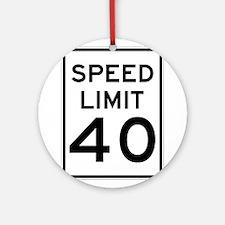 Speed Limit 40 Sign Ornament (Round)