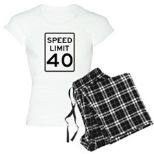Speed Limit 40 Sign Pajamas