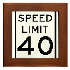 Speed Limit 40 Sign Framed Tile
