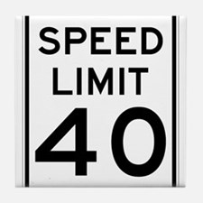 Speed Limit 40 Sign Tile Coaster