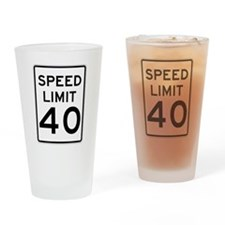 Speed Limit 40 Sign Drinking Glass