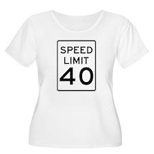 Speed Limit 40 Sign Plus Size T-Shirt