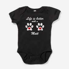 Life Is Better With A Mutt Baby Bodysuit