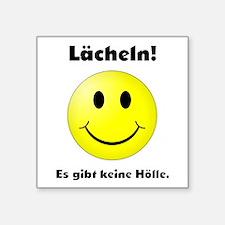 Lächeln! Es gibt keine Hölle. Sticker