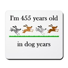65 dog years birthday 1 Mousepad