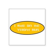 I Ride On the Yellow Bus Sticker