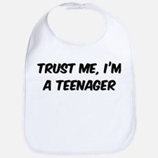 Trust Me: Teenager Bib