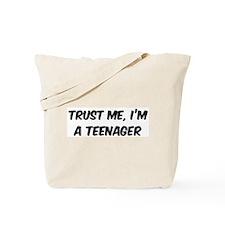 Trust Me: Teenager Tote Bag
