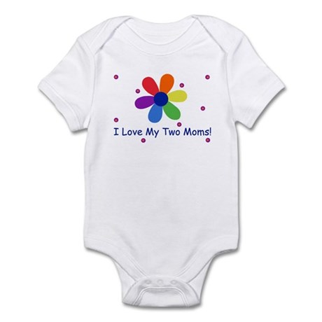 I love my Two Moms Infant Bodysuit