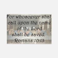 Romans 10:13 Rectangle Magnet
