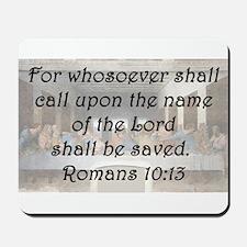 Romans 10:13 Mousepad
