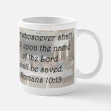 Romans 10:13 Mug