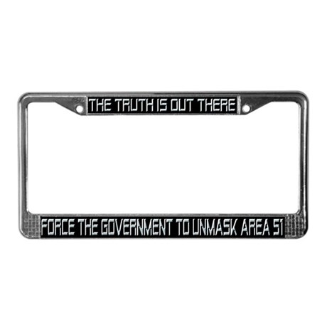 """The Truth Is Out There"" License Plate Frame"