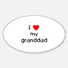 I love my granddad Oval Decal