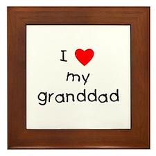 I love my granddad Framed Tile