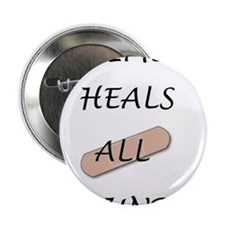 """Time Heals All Wounds 2.25"""" Button"""