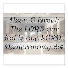 """Deuteronomy 6:4 Square Car Magnet 3"""" x 3"""""""