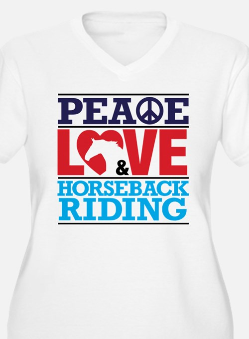 Peace Love and Horseback Riding Plus Size T-Shirt