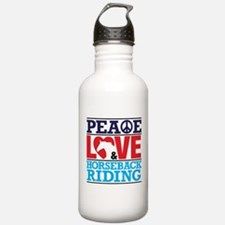 Peace Love and Horseback Riding Water Bottle