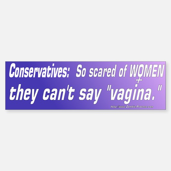 Conservatives: So scared of women they cant say va