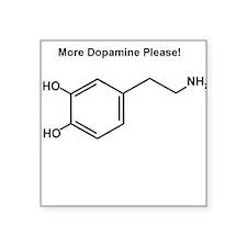 More Dopamine Please! Sticker
