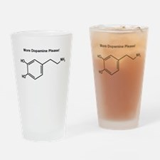 More Dopamine Please! Drinking Glass