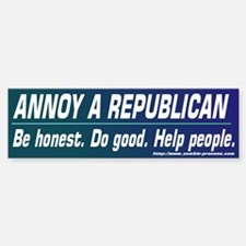 Annoy a Republican. Help People Bumper Car Car Sticker