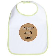 larpin aint easy bib