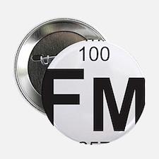 """Element 100 - Fm (fermium) - Full 2.25"""" Button"""