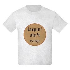 larpin aint easy kids light t-shirt