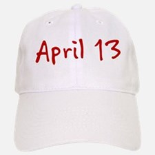 April 13 Baseball Baseball Cap