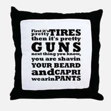 Next thing you know... Throw Pillow