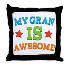 My Gran Is Awesome Throw Pillow