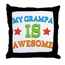 My Grampa Is Awesome Throw Pillow
