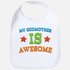 My Godmother Is Awesome Bib