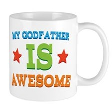 My Godfather Is Awesome Mug
