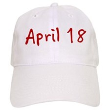 April 18 Baseball Cap