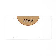 larpin aint easy aluminum license plate