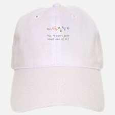 Its genetic - cant snap out of it! Baseball Baseball Cap