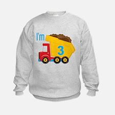 Dump Truck I'm 3 Sweatshirt