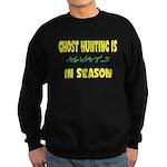 Ghost Hunting Season Sweatshirt (dark)
