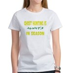 Ghost Hunting Season Women's T-Shirt