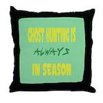 Ghost Hunting Season Throw Pillow