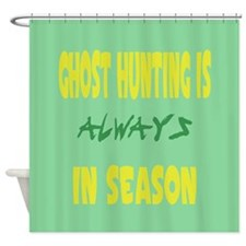 Ghost Hunting Season Shower Curtain