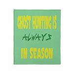 Ghost Hunting Season Throw Blanket