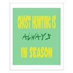 Ghost Hunting Season Small Poster