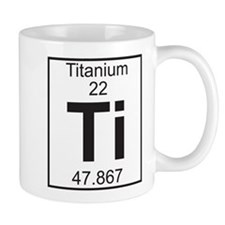 Element 22 - Ti (titanium) - Full Small Mug