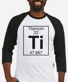 Element 22 - Ti (titanium) - Full Baseball Jersey